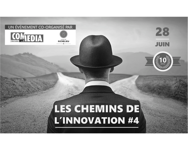 Les chemins de l'innovation #4 – 28 juin